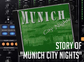 "Die Story hinter ""Munich City Nights"""